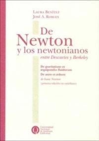 De Newton y los newtonianos. Entre Descartes y Berkeley